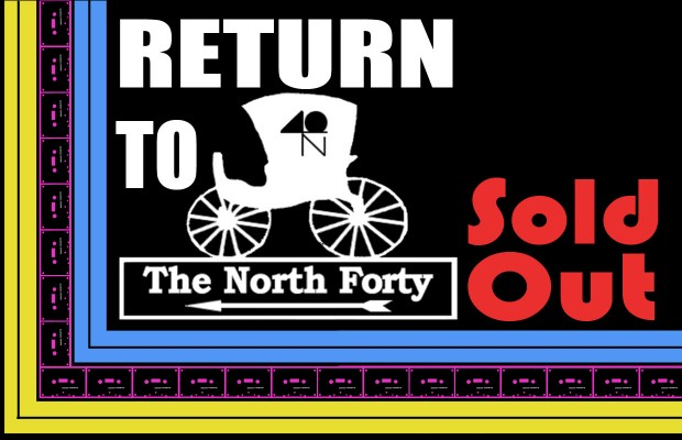 Return to the North 40 – SOLD OUT