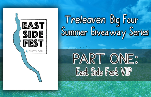 Treleaven's Big Four Summer Giveaway: East Side Fest VIP